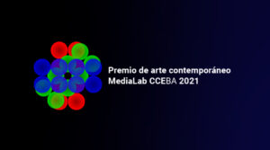 Premio de arte contemoporáneo MediaLab CCEBA